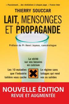 """Livre """"Lait, mensonges et propagande"""" de Thierry Souccar"""