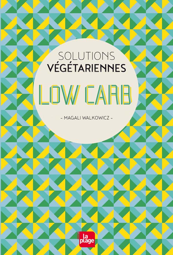 Livre Low Carb - éditions La Plage