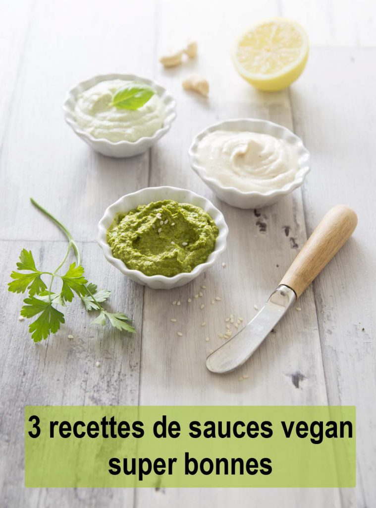 3 recettes de petites sauces vegan extra